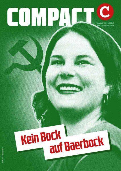 COMPACT 6/2021: Kein Bock auf Baerbock. Die Kandidatin für Great Reset