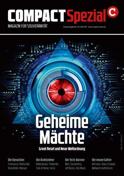 COMPACT-Spezial 30: Geheime Mächte. Great Reset und Neue Weltordnung