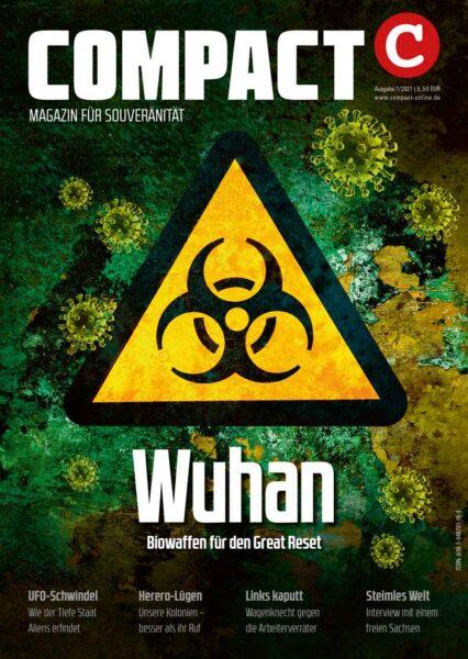 COMPACT 7/2021: Wuhan. Biowaffen für den Great Reset