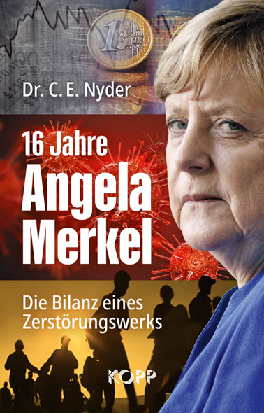 Nyder: 16 Jahre Angela Merkel: Die Bilanz eines Zerstörungswerks