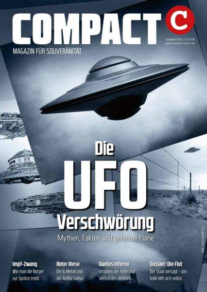 COMPACT 9/2021: Die UFO-Verschwörung. Mythen, Fakten und geheime Pläne