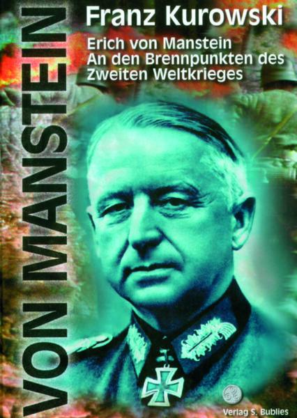Franz Kurowski: Erich von Manstein
