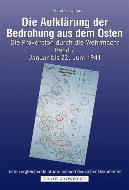 Bernd Schwipper: Die Aufklärung der Bedrohung aus dem Osten II