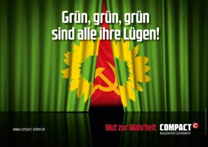 """2x COMPACT-Plakat (A2) """"Grün, grün, grün sind alle ihre Lügen!"""""""