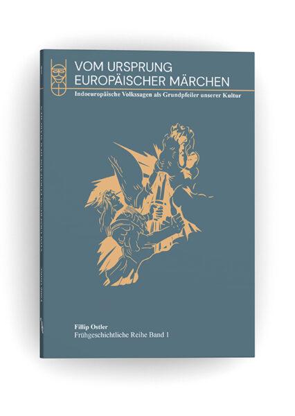 Fillip Ostler: Vom Ursprung europäischer Märchen