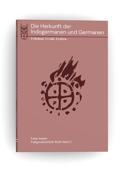 Linus Ammer: Die Herkunft der Indogermanen und Germanen